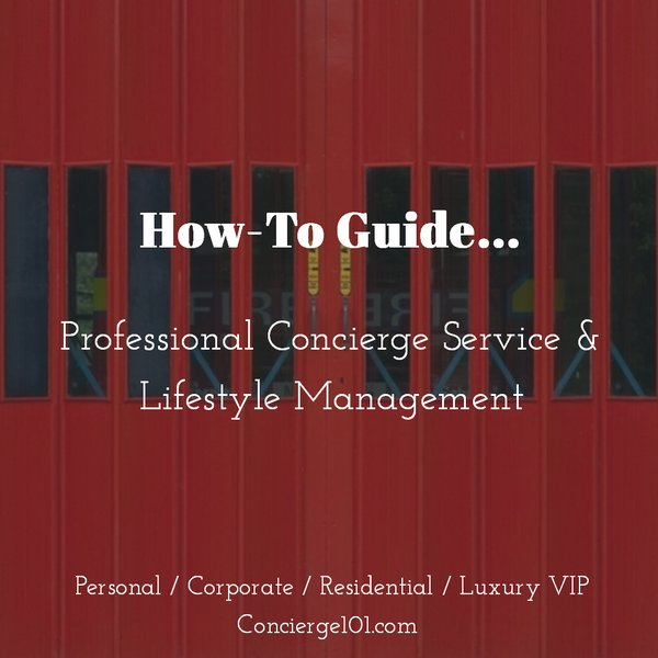 Concierge Business Keys to Starting & Operating a Concierge Business Errand Service